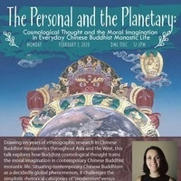 The Personal and the Planetary: Cosmological Thought and the Moral Imagination in Everyday Chinese Buddhist Monastic Life