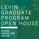 Levin Graduate Programs Open House