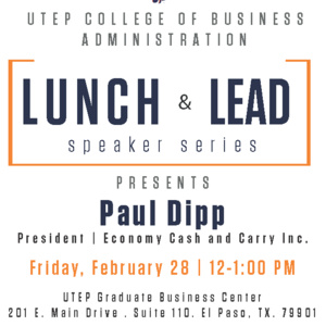 2020 UTEP CoBA Lunch & Lead Speaker Series | Paul Dipp