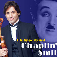 Chaplin's Smile: A Musical Tribute to Charlie Chaplin