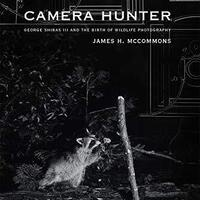 "Cover of ""Camera Hunter"" by Jim McCommons."