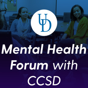 Mental Health Forum with CCSD