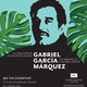 Gabriel García Márquez: The Making of a Global Writer