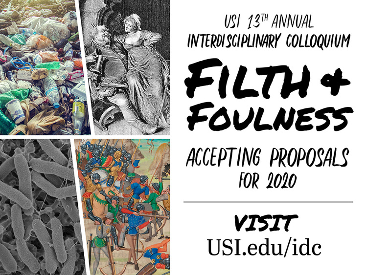 """Filth and Foulness"" Interdisciplinary Colloquium Student Proposal Deadline at Liberal Arts Center"