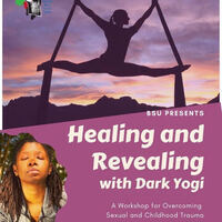 BSU Healing and Revealing w/ Dark Yogi
