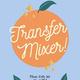 TRANSFER MIXER