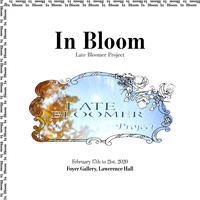 """""""In Bloom"""" Foyer Gallery Exhibit"""