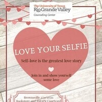 """Love Your Selfie"" presented by the Counseling Center"