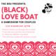 (Black) Love Boat