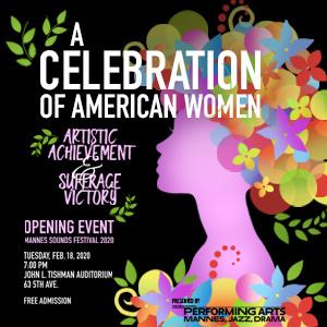 Mannes Sounds Festival 2020: A Celebration of American Women