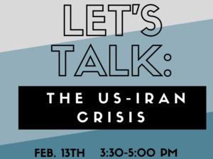 Let's Talk: The US-Iran Crisis