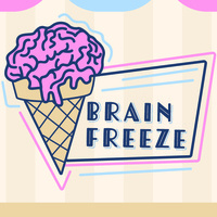 Brain Freeze (Topic: Love)