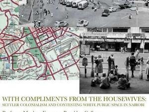 CANCELED: 'With Compliments From the Housewives: Settler Colonialism and Contesting White Public Space in Nairobi'