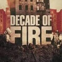 DECADE OF FIRE Housing Film & Discussion