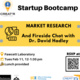 """LaunchPad Startup BootCamp Week 3 """"Market Research and Fireside chat with Dr. David Hadley"""""""
