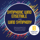 Symphonic Wind Ensemble and Wind Symphony 2019