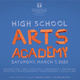 19th Annual High School Arts Academy