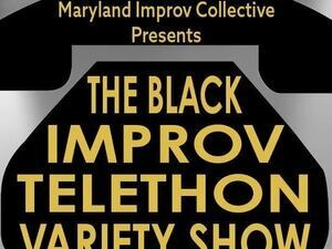 The Black Improv Variety Show Telethon