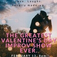 The Greatest Valentine's Day Improv Show Ever!