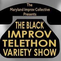 The Black Improv Variety Show Telethon