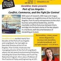 Geraldine Knatz presents  Port of Los Angeles - Conflict, Commerce, and the Fight for Control