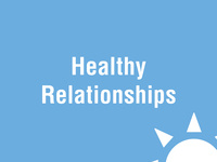 Healthy Relationships*