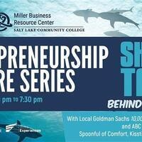 Entrepreneur Lecture Series - Shark Tank: Behind the Scenes