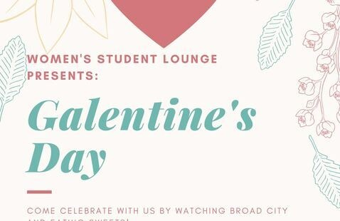 Galentine's Day at the Women's Student Lounge