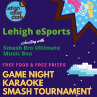 Lehigh eSports Gaming Night | Lehigh After Dark