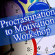 Procrastination to Motivation Workshop