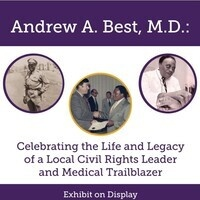 *CANCELED* Andrew A. Best, M.D.: Celebrating the Life and Legacy of a Local Civil Rights Leader and Medical Trailblazer