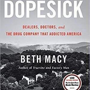 Dopesick by BGSU Alumna Beth Macy