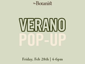Verano Pop-Up Event at The Botanist Medical Cannabis Dispensary of Baltimore