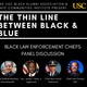 The Thin Line Between Black & Blue: Black Law Enforcement Chiefs Panel