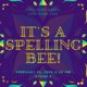 Fat Tuesday Spelling Bee