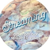 Streaming: art from our space to yours