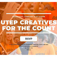 UTEP Creatives for the Count: Creating Community-Based Art for Social Change