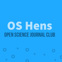 OS Hens - Open Science Journal Club
