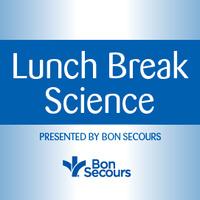 Lunch Break Science
