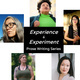 Experience &Experiment: Prose Writing Series