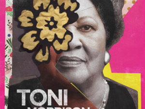 Honoring the Life of Toni Morrison: Her Work, Words, and Legacy