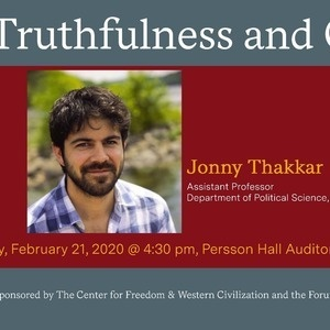 Truthfulness and Civility, lecture by Professor Jonny Thakkar, Swarthmore