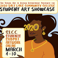 CALL FOR ENTRIES –  2020 SLCC Student Art Showcase