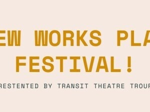 New Works Play Festival