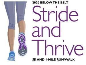 Johns Hopkins Kelly Gynecologic Oncology Service 5th Annual Below the Belt - Stride and Thrive 5k and 1 Mile Walk