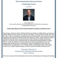 "Criminology Forum 2/13 ""Coherently Idiosyncratic Sanction Risk Perceptions and Deterrence"""
