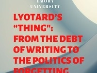 """Claire Nouvet: Lyotard's """"Thing"""": From the Debt of Writing to the Politics of Forgetting"""