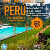 CLAA Study Abroad Social: Perú, from Costal Origins to Highland Expansion over Pizza!