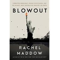 SoCal February Book Club—Blowout by Rachel Maddow