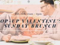 Pop-Up Valentine's Day Sunday Brunch